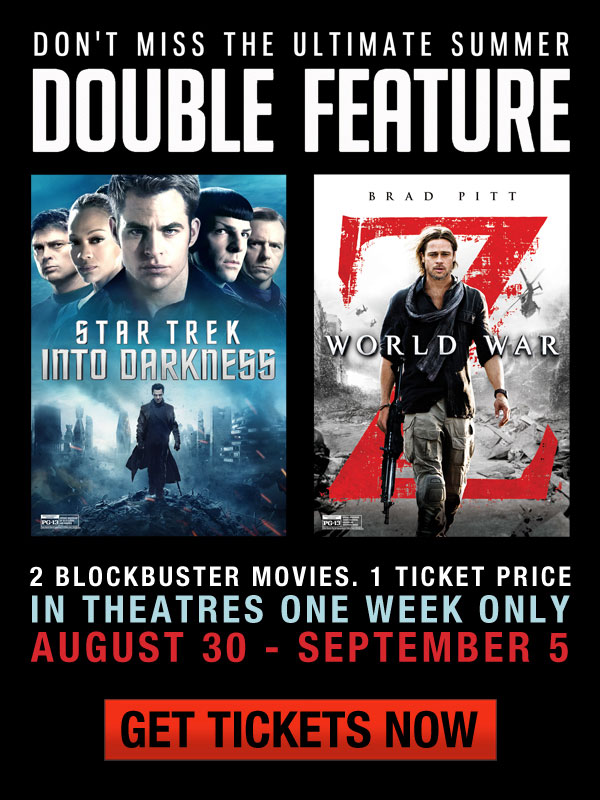 Paramount Star Trek Into Darkness/World War Z double feature starts Friday