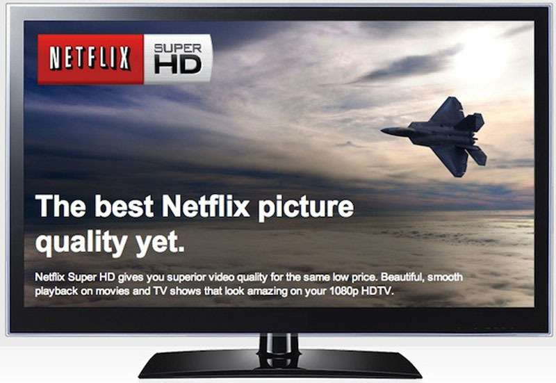 Netflix Super HD 1080p HDTV