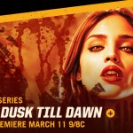 Netflix Original 'From Dusk Till Dawn' to premiere on El Rey Network