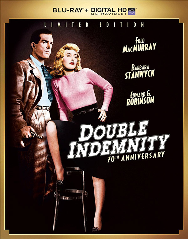 Double Indemnity - 70th Anniversary Limited Edition Blu-ray