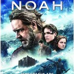 'Noah' Exclusive Blu-ray Disc w/Digital Copy Editions Revealed