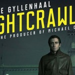 'Nightcrawler' release dates for Blu-ray, DVD & Digital HD announced