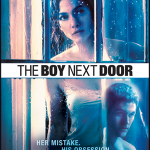 'The Boy Next Door' Blu-ray, DVD & Digital Release Dates Announced