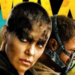 Exclusive New Mad Max: Fury Road Trailer Released