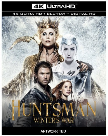 'The Huntsman: Winter's War' 4k, Blu-ray, & DVD available for Pre-Order