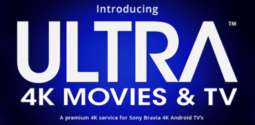 Sony Launches Ultra App, Offers 4k Movie Credits with TV Purchase