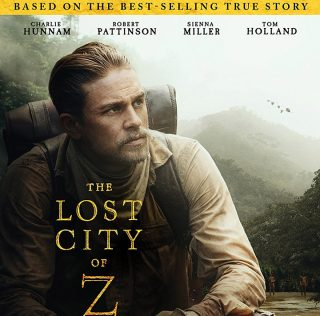 'The Lost City of Z' Releasing to Blu-ray & DVD