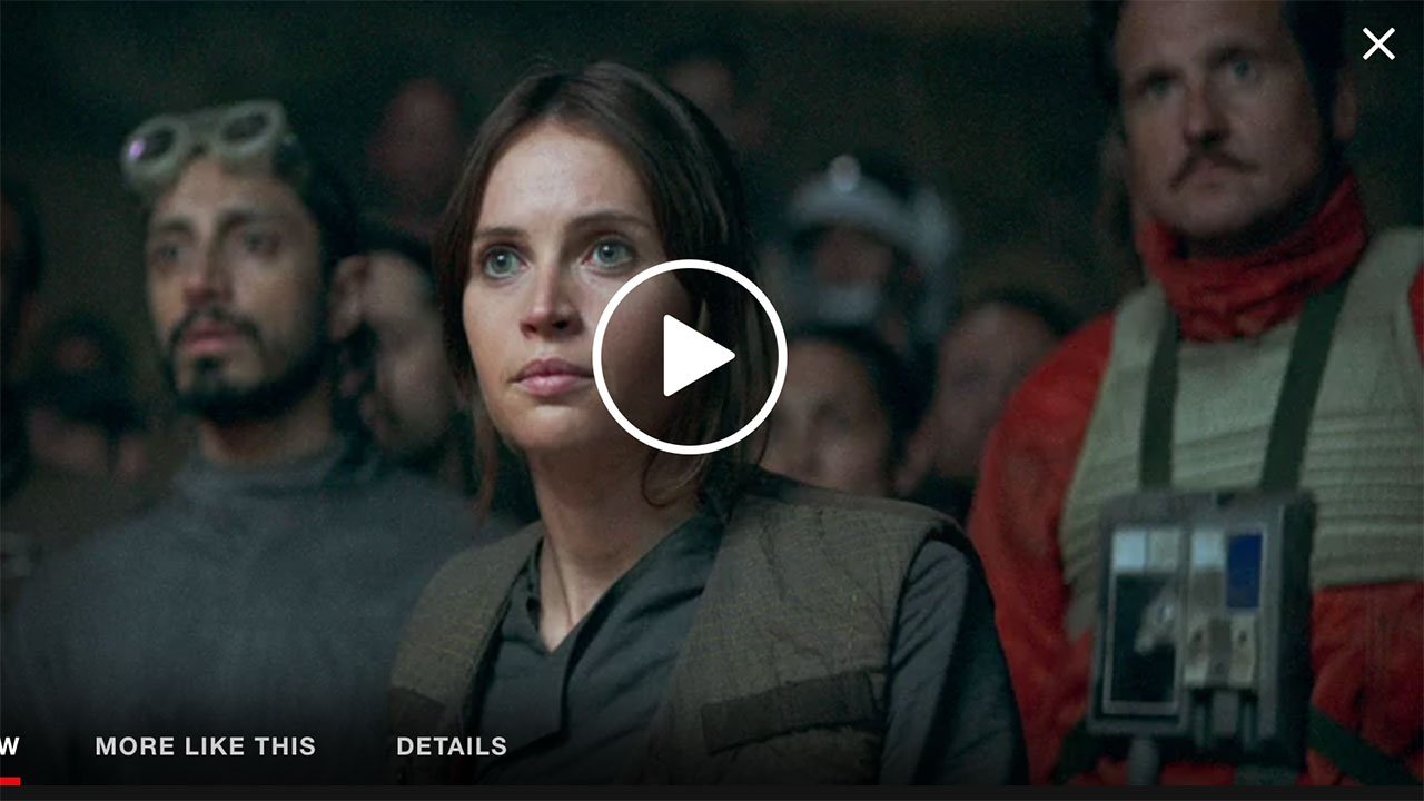 Rogue One A Star Wars Story Now Streaming On Netflix Hd