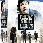 'Friday Night Lights: The Complete Series' releasing to Blu-ray Boxed Set