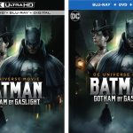 DC Universe: Batman Gotham by Gaslight Blu-ray & 4k Ultra HD Release Dates
