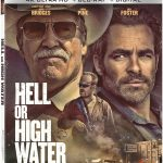 Hell Or High Water will release to 4k Ultra HD Blu-ray