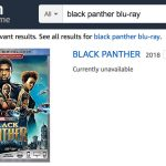 Amazon Still Doesn't Have 'Black Panther' Blu-rays In Stock [Updated]