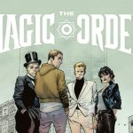 Netflix Releases Trailer for Their First Comic Book 'The Magic Order'