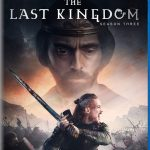 The Last Kingdom Season Three Releasing to Blu-ray & DVD