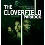 J.J. Abrams' The Cloverfield Paradox Blu-ray Release Date & Details