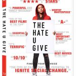 'The Hate U Give' Blu-ray & 4k Blu-ray Release Date & Details