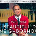 A Beautiful Day in the Neighborhood 4k, Blu-ray & Digital Release Dates