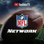 YouTube TV adds NFL Network, NFL RedZone & Sports Plus Add-On