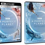 BBC's A Perfect Planet releasing to 4k Blu-ray & DVD editions