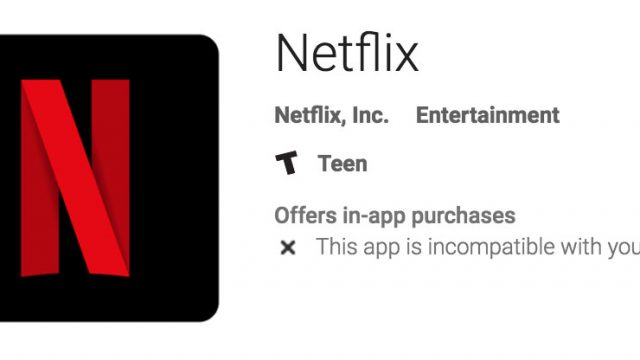 netflix-android-incompatible.jpg